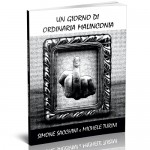 """Copertina del libro drammatico """"Un giorno di ordinaria malinconia"""" di Simone Sacchini e Michele Turini"""