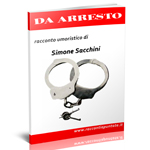 "Video: Trailer del racconto umoristico ""Da arresto"""