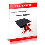 """copertina del racconto umoristico """"Da lode"""" di Simone Sacchini"""