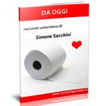 """copertina del racconto umoristico di Simone Sacchini """"Da oggi"""""""