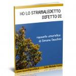 """Copertina di """"Ho lo stramaledetto difetto di"""", racconto umoristico di Simone Sacchini"""
