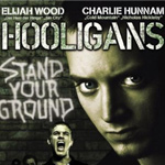 "Locandina del film ""Hooligans"" con Elijah Wood"