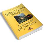 """L'autunno del patriarca"" di Gabriel Garcia Marquez"