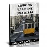 """Copertina di """"Lisbona val bene una rissa"""" di Simone Sacchini"""