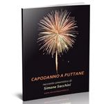 """Archivio: rileggi """"Capodanno a puttane"""""""